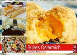Süßes Österreich. Klassische Mehlspeisen (Wandkalender 2019 DIN A2 quer)
