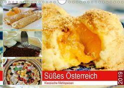Süßes Österreich. Klassische Mehlspeisen (Wandkalender 2019 DIN A4 quer)