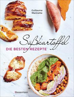 Süßkartoffel – die besten Rezepte für Püree & Pommes, Bowls & Currys, Suppen &, Salate, Chips & Dips. Glutenfrei von Marinette,  Guillaume