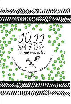 Süss,Salzig, Selbstgemacht von Regli,  Pia, ViCON,  Verlag