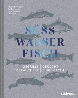 Süßwasserfisch von Kernegger,  Jürgen