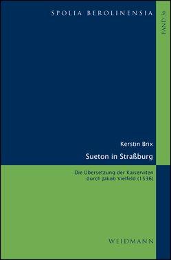 Sueton in Straßburg von Brix,  Kerstin