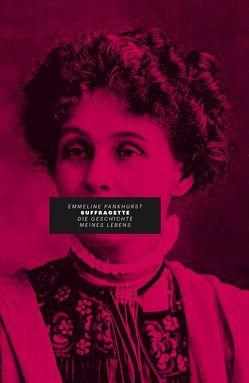 Suffragette von Pankhurst,  Emmeline