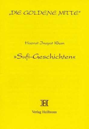 Sufi-Geschichten von Inayat Khan,  Hazrat, Sen Gupta,  Karima