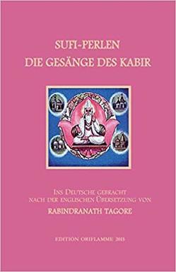 Sufi-Perlen – Die Gesänge des Kabir von Steiner,  M P