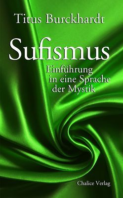 Sufismus von Burckhardt,  Titus, Chittick,  William C.