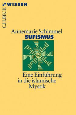 Sufismus von Schimmel,  Annemarie