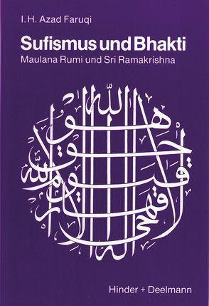 Sufismus und Bhakti von Faruqi,  Azad