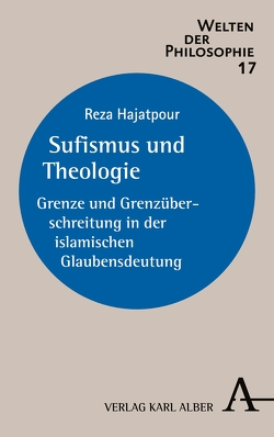 Sufismus und Theologie von Hajatpour,  Reza