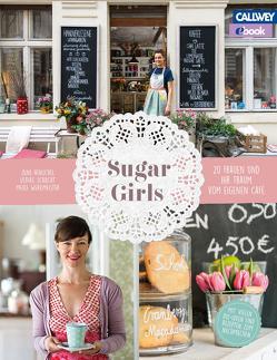 Sugar Girls – eBook von Henschel,  Jana, Schacht,  Ulrike, Werkmeister,  Meike
