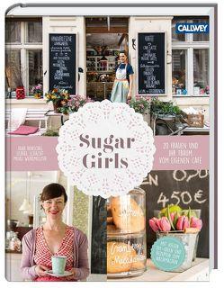 Sugar Girls von Henschel,  Jana, Schacht,  Ulrike, Werkmeister,  Meike