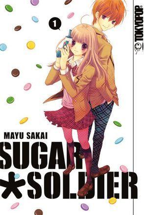 Sugar Soldier 01 von Sakai,  Mayu