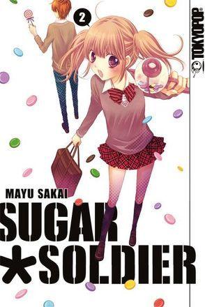 Sugar Soldier 02 von Sakai,  Mayu