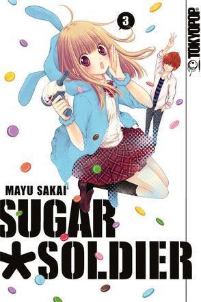 Sugar Soldier 03 von Sakai,  Mayu