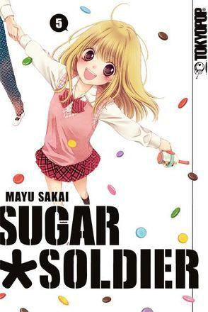 Sugar Soldier 05 von Sakai,  Mayu