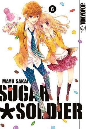 Sugar Soldier 06 von Sakai,  Mayu