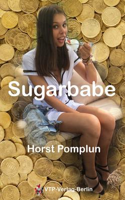 Sugardaddy Band 1 von Pomplun,  Horst