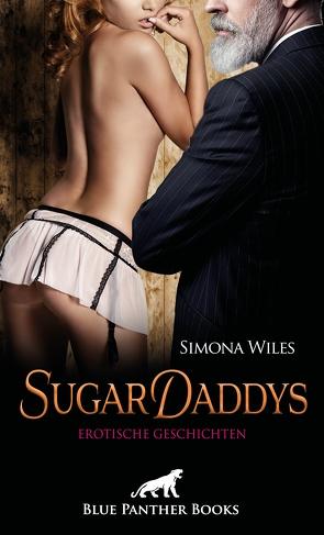 SugarDaddys   Erotische Geschichten von Wiles,  Simona