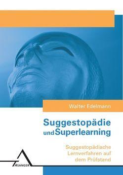 Suggestopädie /Superlearning von Edelmann,  Walter