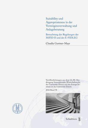 Suitability und Appropriateness in der Vermögensverwaltung und Anlageberatung von Gurtner-Mayr,  Claudia