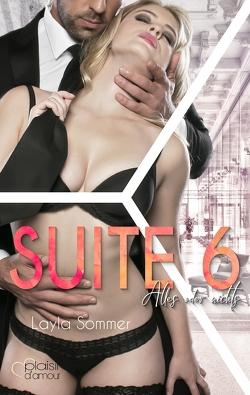 Suite 6: Alles oder nichts von Sommer,  Layla