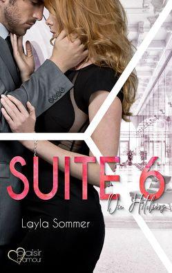 Suite 6: Die Hoteliers von Sommer,  Layla