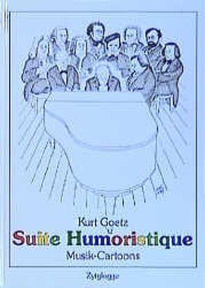 Suite Humoristique von Goetz,  Kurt, Ruoss,  Hardy