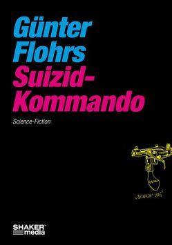 Suizid-Kommando von Flohrs,  Günter