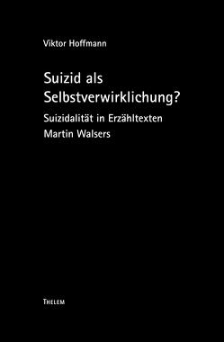 Suizid als Selbstverwirklichung? von Hoffmann,  Viktor