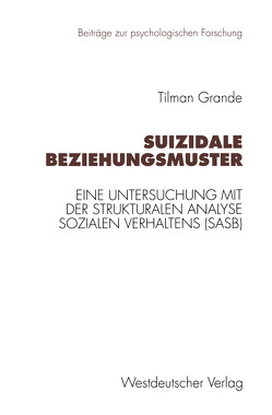 Suizidale Beziehungsmuster von Grande,  Tilman