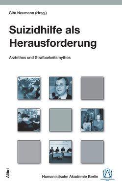 Suizidhilfe als Herausforderung von Neumann,  Gita