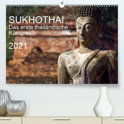 Sukhothai 2021 (Premium, hochwertiger DIN A2 Wandkalender 2021, Kunstdruck in Hochglanz) von J. Holzinger,  Geza