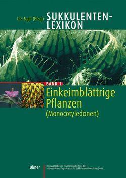 Sukkulenten-Lexikon Band 1 von Eggli,  Urs