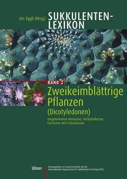 Sukkulenten-Lexikon, Bd 2 von Eggli,  Urs