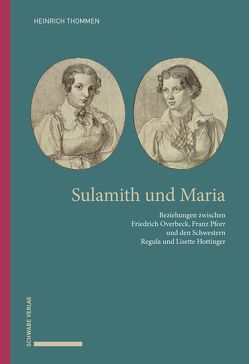 Sulamith und Maria von Thommen,  Heinrich