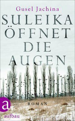 Suleika öffnet die Augen von Ettinger,  Helmut, Jachina,  Gusel