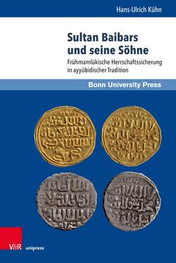 Sultan Baibars und seine Söhne von Kühn,  Hans-Ulrich