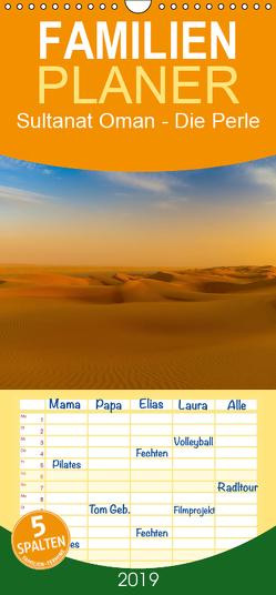 Sultanat Oman – Die Perle auf der Arabischen Halbinsel – Familienplaner hoch (Wandkalender 2019 , 21 cm x 45 cm, hoch) von Photo4emotion.com