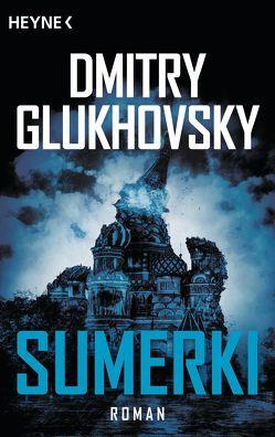 Sumerki von Drevs,  M. David, Glukhovsky,  Dmitry