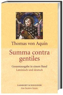 Summa contra gentiles von Allgaier,  Karl, Engelhardt,  Paulus, Wörner,  Markus