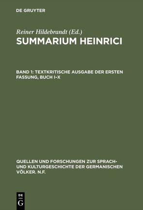 Summarium Heinrici / Summarium Heinrici, Bd. 1 von Hildebrandt,  Reiner