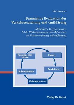 Summative Evaluation der Verkehrserziehung und -aufklärung von Utzmann,  Iris