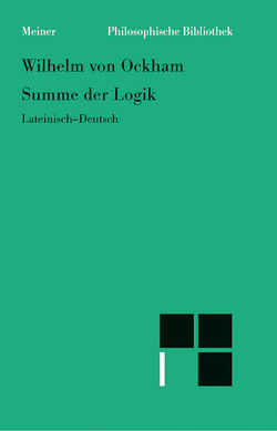 Summe der Logik   Summa logica von Kunze,  Peter, Wilhelm von Ockham