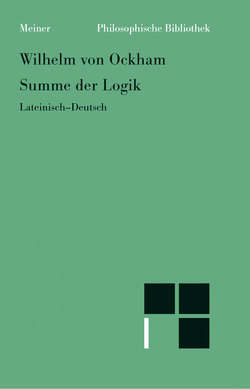 Summe der Logik/Summa logica von Wilhelm von Ockham