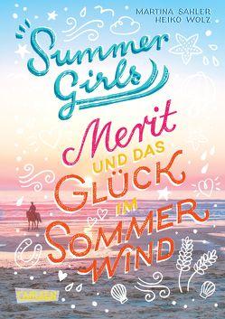 Summer Girls 3: Merit und das Glück im Sommerwind von Sahler,  Martina, Wolz,  Heiko