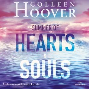 Summer of Hearts and Souls von Ganslandt,  Katarina, Hoover,  Colleen, Landa,  Leonie