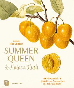 Summer Queen & Maiden Blush von Hauschild,  Stephanie
