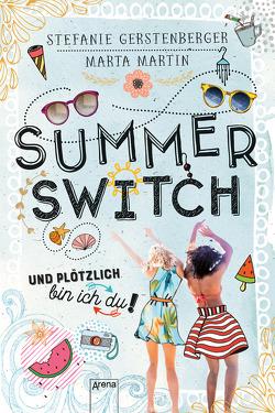Summer Switch von Gerstenberger,  Stefanie, Martin,  Marta