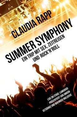 Summer Symphony von Rapp,  Claudia S.