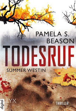 Summer Westin – Todesruf von Beason,  Pamela S., Betzenbichler,  Richard, Mrugalla,  Katrin
